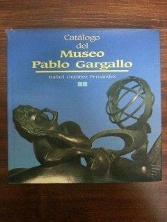 CATALOGO DEL MUSEO PABLO GARGALLO