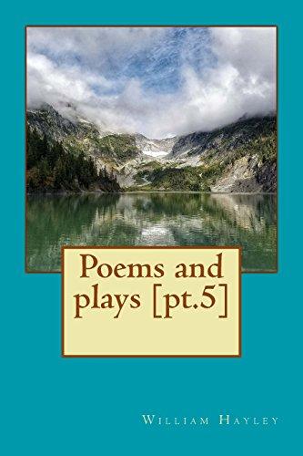 Poems and plays [pt.5] por William Hayley