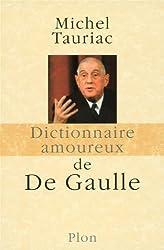 Dictionnaire amoureux de De Gaulle