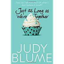 Just as Long as We're Together by Blume, Judy (May 21, 2015) Paperback