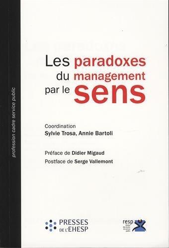 Les paradoxes du management par le sens par Collectif