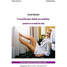 Guide Matelas - 7 Conseils pour bien choisir son matelas quand on a mal au dos