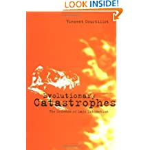 Evolutionary Catastrophes: The Science of Mass Extinction