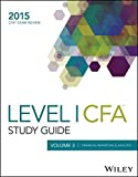 Wiley Study Guide for 2015 Level I CFA Exam: Volume 3: Financial Reporting & Analysis