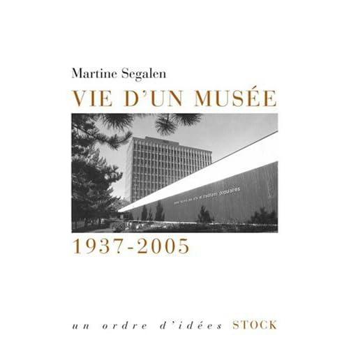 Vie d'un musée 1937-2005