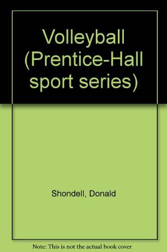Volleyball (Prentice-Hall sport series) por Donald Shondell