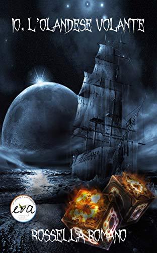 Io, l'Olandese Volante: Racconto horror (25 pagine) (Italian Edition)