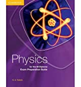 [(Physics for the IB Diploma Exam Preparation Guide)] [Author: K. A. Tsokos] published on (January, 2012)