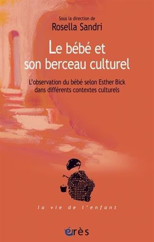 LE BEBE ET SON BERCEAU CULTUREL par Rosella Sandri