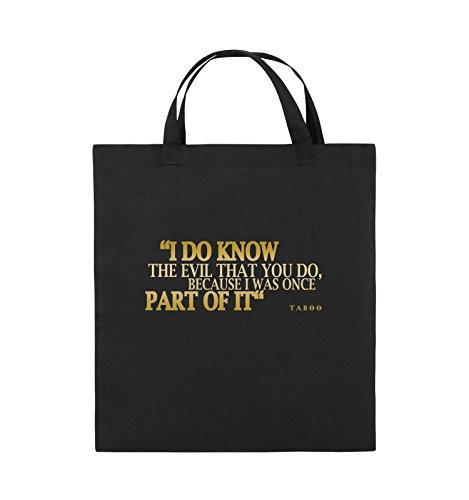 Comedy Bags - I DO KNOW THE EVIL - TABOO - Jutebeutel - kurze Henkel - 38x42cm - Farbe: Schwarz / Silber Schwarz / Gold