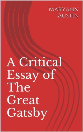 a critical review of the great gatsby by nathaniel hawthorne Analysis on the affinities between nathaniel hawthorn and pearl in nathaniel hawthorne's the scarlet letter has been rated as his best work among his many works.