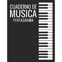 Cuaderno De Musica Pentagrama: Libreta Notación Musical, Tamaño A4, 110 páginas