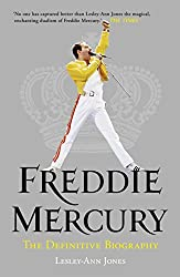 Freddie Mercury: The Definitive Biography: The Definitive Biography (English Edition)