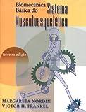 Biomecânica Básica Do Sistema Musculoesquelético (Em Portuguese do Brasil)