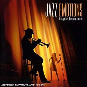 Jazz Emotions : Les Plus Beaux Duos