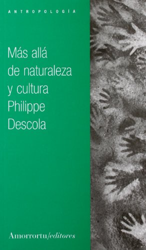 Más allá de naturaleza y cultura (Antropología y religión)
