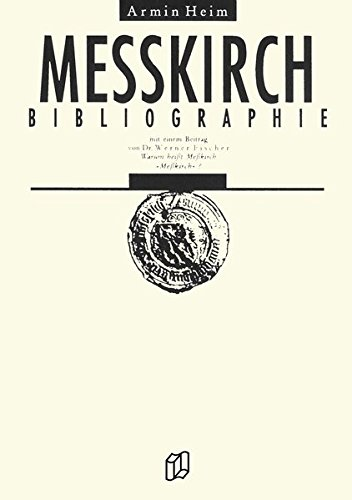Messkirch-Bibliographie (Regionalgeschichte im GMEINER-Verlag)