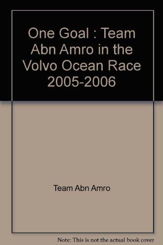 one-goal-team-abn-amro-in-the-volvo-ocean-race-2005-2006