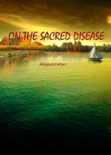 ON THE SACRED DISEASE (English Edition)