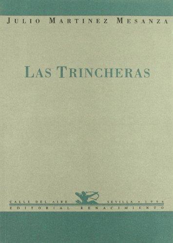 Las trincheras por Julio Martínez Mesanza