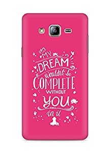 AMEZ my dream wouldnt have been complete without you Back Cover For Samsung Galaxy ON5
