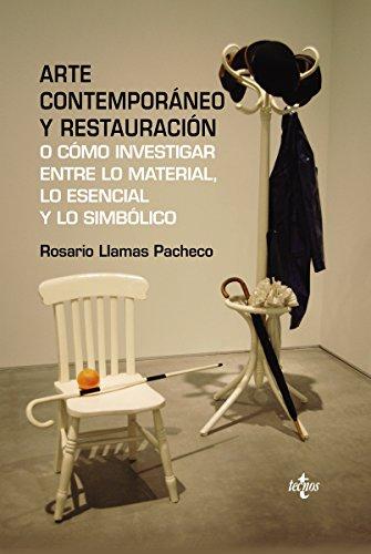 Arte contemporáneo y restauración (Ventana Abierta) por Rosario Llamas Pacheco