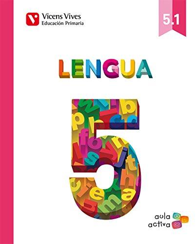 Lengua 5 (5.1-5.2-.5.3) (Aula Activa) - 9788468214566