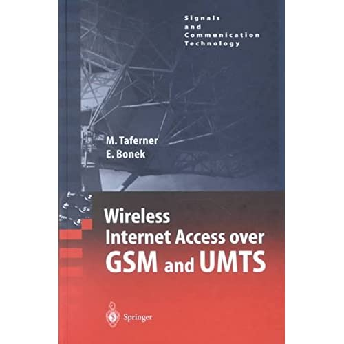 [(Wireless Internet Access Over GSM and UMTS)] [By (author) Manfred Taferner ] published on (April, 2002)