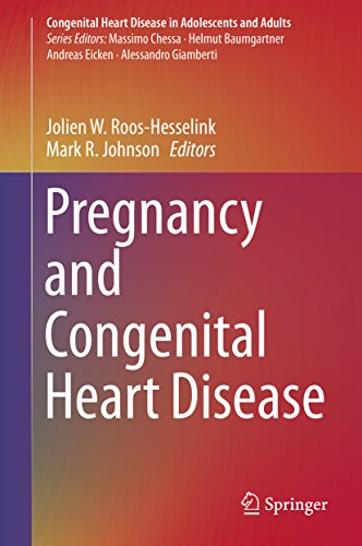 Pregnancy and Congenital Heart Disease (Congenital Heart Disease in Adolescents and Adults) (English Edition)
