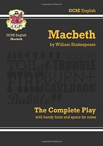 """GCSE Shakespeare Macbeth Complete Play (with Notes): """"Macbeth"""" - The Complete Play Pt. 1 & 2 (Gcse English Annotated Text) by CGP Books (11-May-2015) Paperback"""