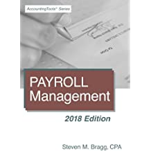 Payroll Management: 2018 Edition