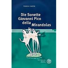 Die Sonette Giovanni Pico della Mirandolas (Studia Romanica, Band 208)