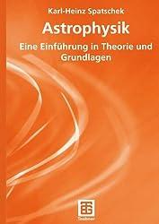 Astrophysik (Teubner Studienbücher Physik)