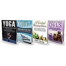 Spirituality: 4 Manuscripts: Essential Oils, Herbal Remedies, Mindfulness, Yoga (Healing Book 1) (English Edition)