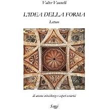 L'IDEA DELLA FORMA, Letture di arcane coincidenze e saperi esoterici _ Saggi