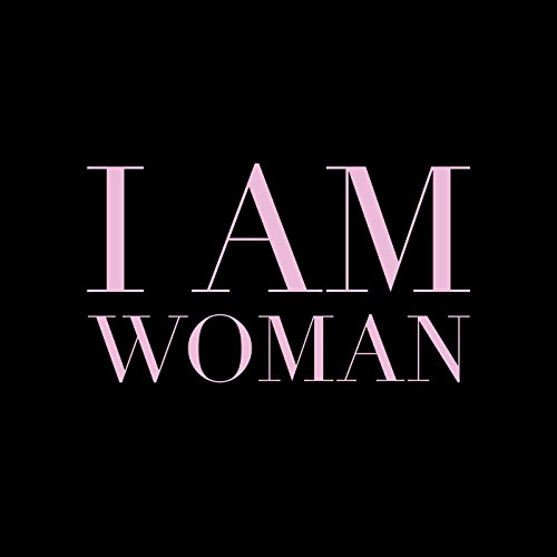I Am Woman [Clean]