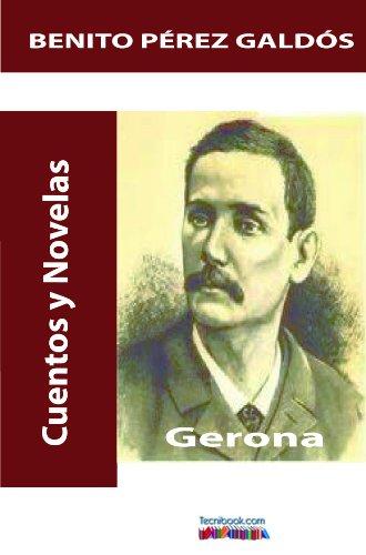 Gerona.Versión completa. por Benito  Pérez Galdós