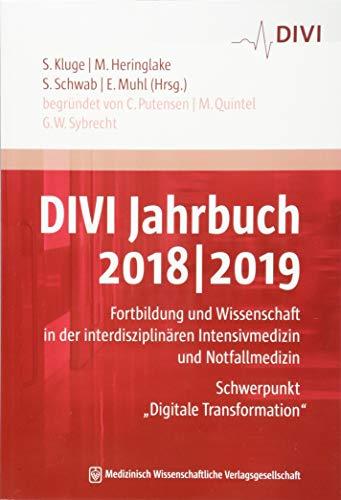 DIVI Jahrbuch 2018/2019: Fortbildung und Wissenschaft in der interdisziplinären Intensivmedizin und Notfallmedizin