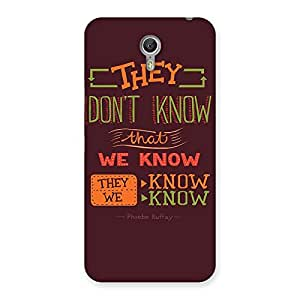 Neo World They Know We now Back Case Cover for Lenovo Zuk Z1