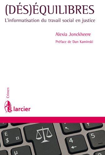 (Dés)équilibres: L'informatisation du travail social en justice (Crimen) par Alexia Jonckheere