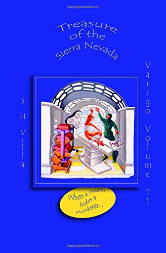 Treasure of the Sierra Nevada: Volume 11 (Varigo)