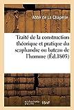 Traité de la construction théorique et pratique du scaphandre ou bateau de l'homme