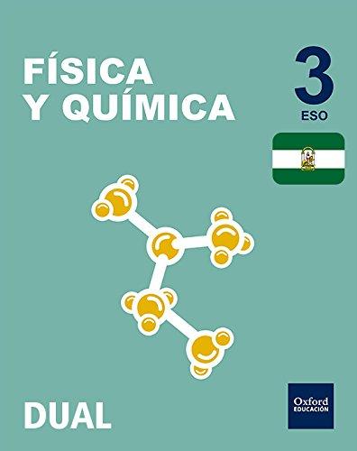 Inicia Dual Física Y Química. Libro Del Alumno Andalucía - 3º ESO - 9780190506292