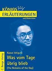 Königs Erläuterungen und Materialien, Bd.453, Was vom Tag übrig blieb