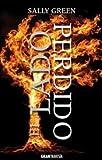 El lado perdido: Una gerra feroz, un héroe invencible, un amor eterno