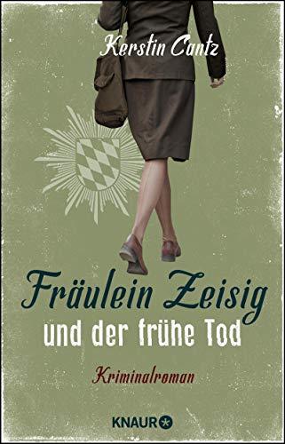 Fräulein Zeisig und der frühe Tod: Kriminalroman Fraulein Mädchen