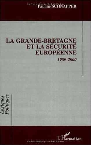 La Grande-Bretagne et la sécurité européenne, 1989-2000