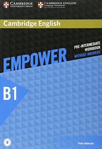 Empower. B1. Pre-intemediate. Workook. Without answers. Per le Scuole superiori. Con e-book. Con espansione online