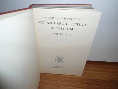ART AND ARCHITECTURE IN BELGIUM: 1600 TO 1800.