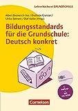 Lehrerbücherei Grundschule: Bildungsstandards für die Grundschule: Deutsch konkret (6. Auflage): Aufgabenbeispiele - Unterrichtsanregungen - Fortbildungsideen. Buch mit Kopiervorlagen auf CD-ROM